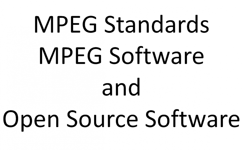 MPEG standards, MPEG software and Open Source Software