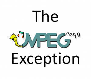 Read more about the article The MPEG exception