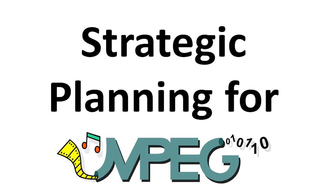 Strategic planning for MPEG