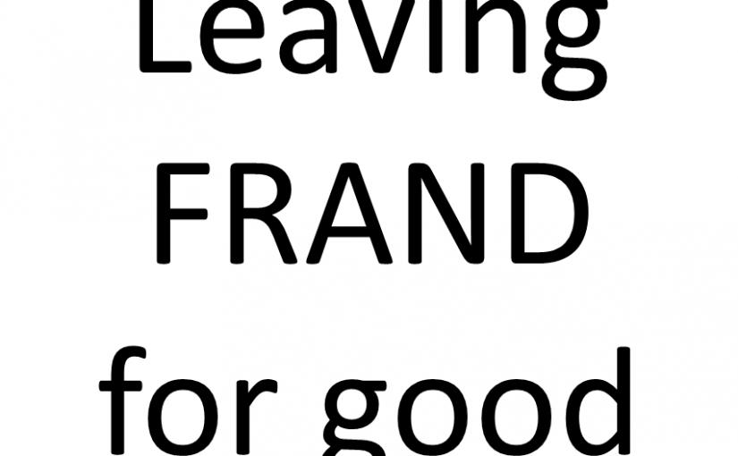 Leaving FRAND for good